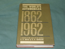 WORLD'S AUTOMOBILES 1862-1962 : THE (Doyle 1963)